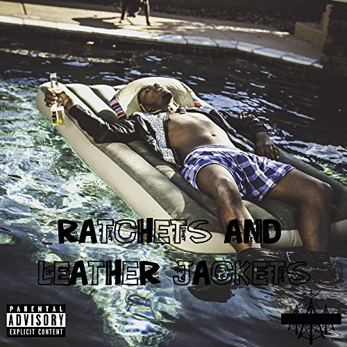 - Ratchets & Leather Jackets [Explicit]