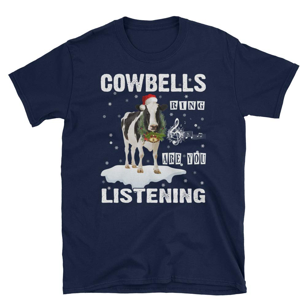 Cowbells Ring are You Listening Unisex T-Shirt Christmas lucoin