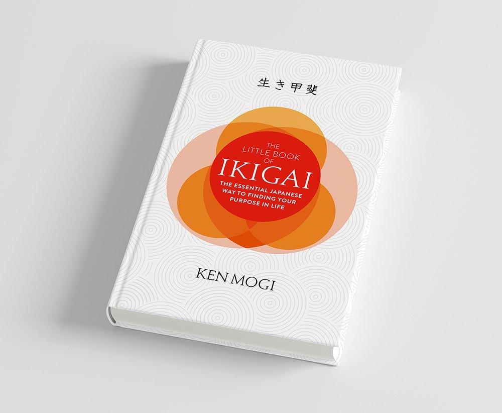 The Little Book of Ikigai: The secret Japanese way to live a happy and long  life: Amazon.es: Ken Mogi: Libros en idiomas extranjeros