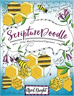 Artist April Knight Includes Creative Lettering Tips Color Ideas And Completed Examples To Inspire Readers Respond Promises In Scripture Related