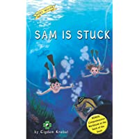 Sam Is Stuck: (Dyslexie Font) Decodable Chapter Books (The Kent's Quest)