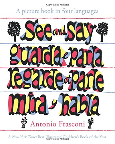 Languages Four - See and Say: A picture book in four languages