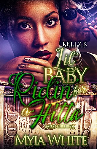 Lil Baby Ridin' For A Hitta: A Standalone Novel