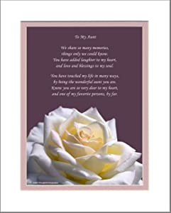 Aunt Gift with You Have Touched My Life in Many Ways, By Being the Wonderful Aunt You Are Poem. Rose Photo, 8x10 Matted. Birthday or Christmas Gifts for Aunt.