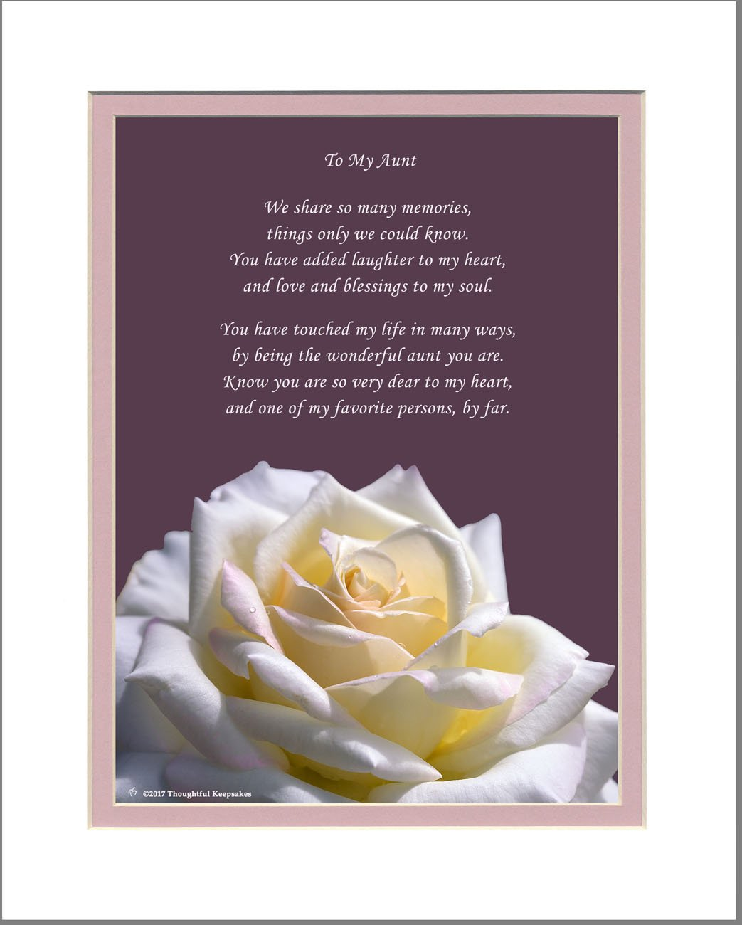 Aunt Gift with You Have Touched My Life in Many Ways Rose Photo 8x10 Matted By Being the Wonderful Aunt You Are Poem Great Birthday or for Aunt.