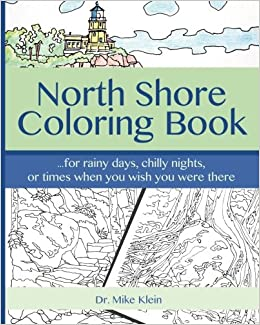 Amazon Com North Shore Coloring Book 9781542860871 Dr Mike