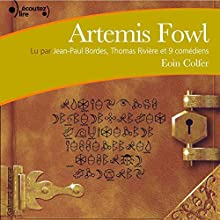 Artemis Fowl (Artemis Fowl 1)   Livre audio Auteur(s) : Eoin Colfer Narrateur(s) : Jean-Paul Bordes, Thomas Rivière, Jacqueline Danno, Nicolas Briançon, Anne-Marie Joubert
