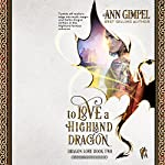 To Love a Highland Dragon: Dragon Lore, Book 2 | Ann Gimpel