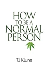 How to Be a Normal Person Kindle Edition
