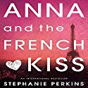 Anna and the French Kiss Audiobook by Stephanie Perkins Narrated by Kim Mai Guest