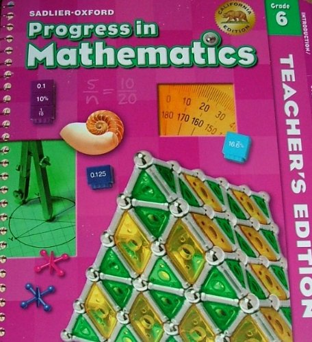 Sadlier-Oxford PROGRESS IN MATHEMATICS Grade 6 California Teacher's Edition