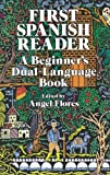 First Spanish Reader: A Beginner's Dual-Language Book (Beginners' Guides) (English and Spanish Edition)