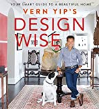 img - for Vern Yip's Design Wise: Your Smart Guide to a Beautiful Home book / textbook / text book