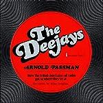 The Deejays | Arnold Passman