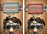 img - for Anthropology Unmasked Museums, Science, and Politics, Volumes 1 and 2 book / textbook / text book