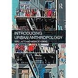 Introducing Urban Anthropology