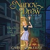The Ghost of Grey Fox Inn: Nancy Drew Diaries, Book 13 | Carolyn Keene