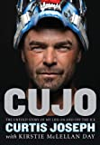 Cujo: The Untold Story of My Life On and Off the
