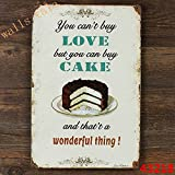 Love cake delicious Metal Sign Tin Signs Retro Shabby Wall Plaque Metal Poster Plate 20x30cm Wall Art Coffee Shop Pub Bar Home Hotel Decor
