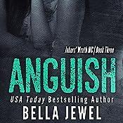 Anguish: Jokers' Wrath MC, Book 3 | Bella Jewel