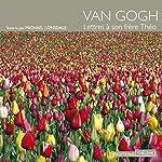 Lettres à son frère Théo | Vincent Van Gogh