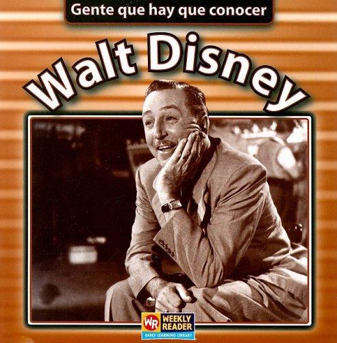 Walt Disney (Gente que hay que conocer / People We Should Know) (Spanish Edition)