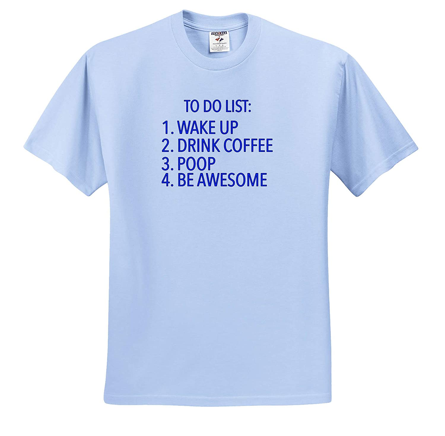 3dRose EvaDane Funny Sayings to Do List Blue ts/_308899 Adult T-Shirt XL