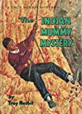 Front cover for the book Indian Mummy Mystery by Troy Nesbit