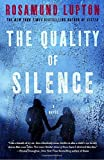The Quality of Silence: A Novel