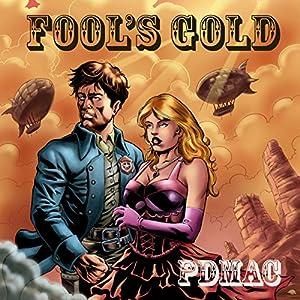 Fool's Gold Audiobook