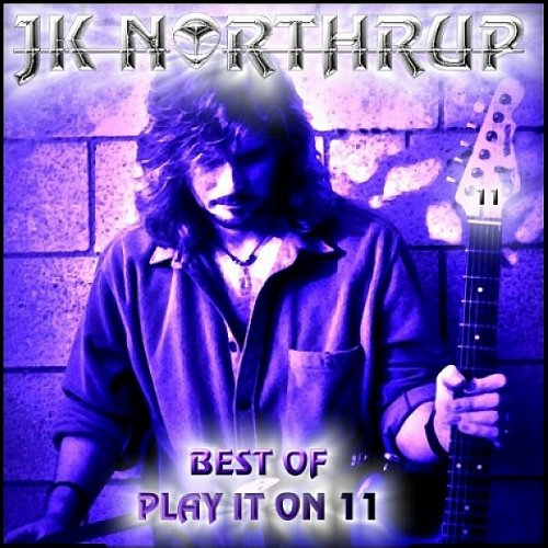 Price comparison product image Best of J. K. Northrup: Play It on 11