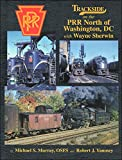 Trackside on the PRR North of Washington, DC with Wayne Sherwin