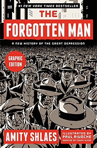 The Forgotten Man: A New History of the Great Depression (Graphic Edition) pdf