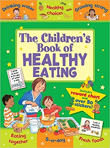 The Childrens Book Of Healthy Eating Star Rewards Amazoncouk Jo