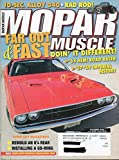 Mopar Muscle October 2004 Magazine FAR OUT & FAST: DOIN' IT DIFFERENT! 1965 HEMI ROAD RACER 1957-1959 IMPERIAL HISTORY Installing A Go-Wing BRINGING THE 8 1/4 UP TO SPEED