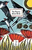 Ten Poems About Birds