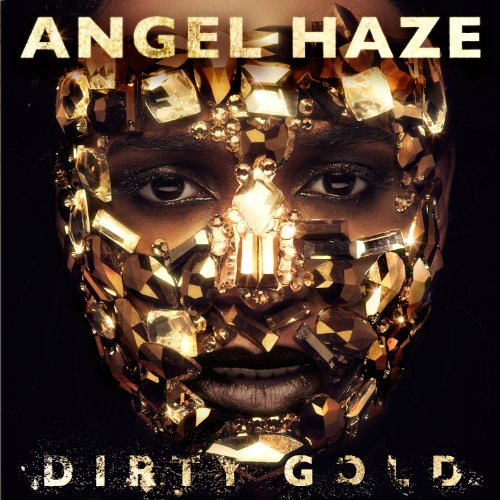Dirty Gold [Explicit]