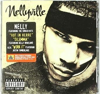 53a51792579 Nellyville: Nelly, The Neptunes, Steve Eigner, Beanie Sigel, Justin  Timberlake, Kelly Rowland, La La, Luis Conte, Waiel
