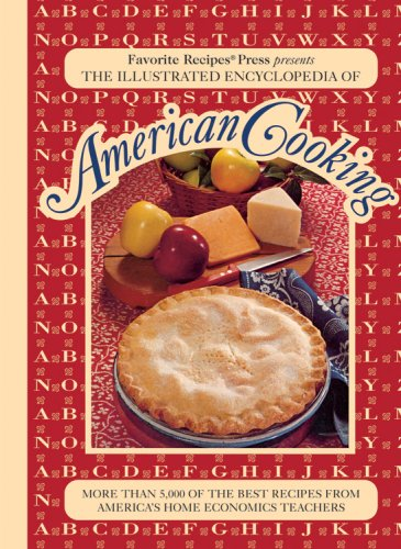 Read Online The Illustrated Encyclopedia of American Cooking pdf epub