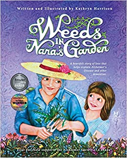 68611a64 Weeds in Nana's Garden: A heartfelt story of love that helps explain ...