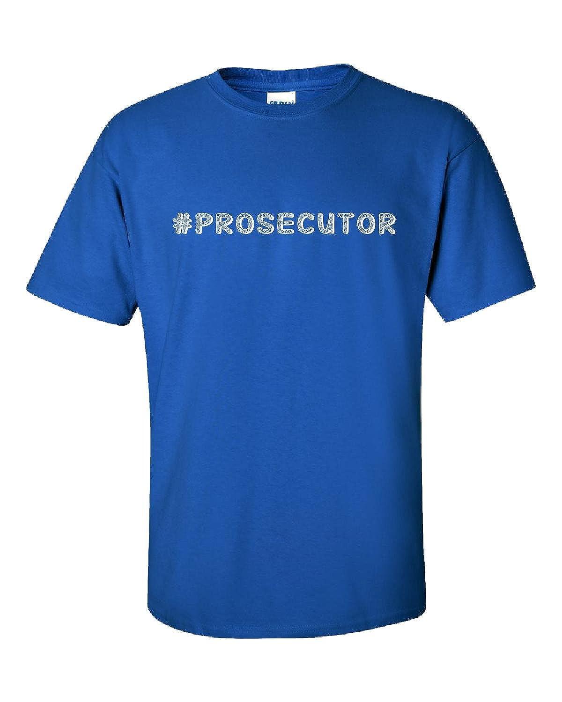 Hashtag Prosecutor - Adult Shirt