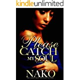 Please Catch My Soul: The Underworld Series