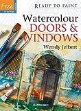 Watercolour Doors & Windows (Ready to Paint)