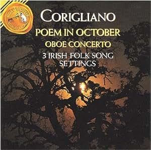 Corigliano: Oboe Concerto / 3 Irish Folk Song Settings / Poem for October