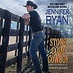 Stone Cold Cowboy: A Montana Men Novel   Jennifer Ryan