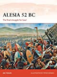 img - for Alesia 52 BC: The final struggle for Gaul (Campaign) book / textbook / text book
