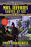 Mrs. Jeffries Serves at Six (A Victorian Mystery) by  Emily Brightwell in stock, buy online here