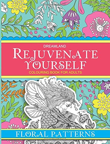 Rejuvenate Yourself - Floral Patterns
