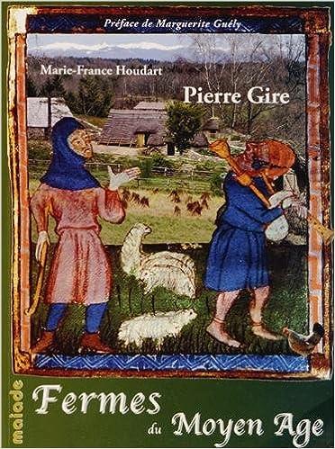 En ligne téléchargement Fermes du Moyen Age en Xaintrie pdf