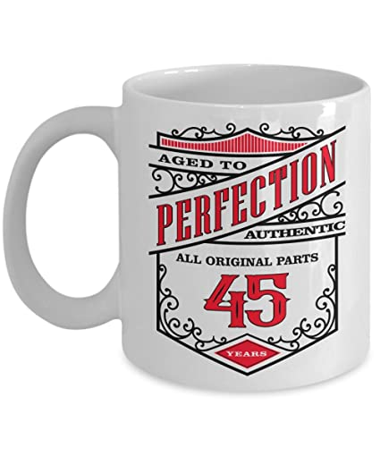 45th Birthday Gift Coffee Mug